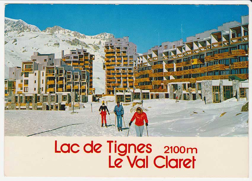 Postcard « Tignes Val Claret, the highest resort in Europe». 1970s.
